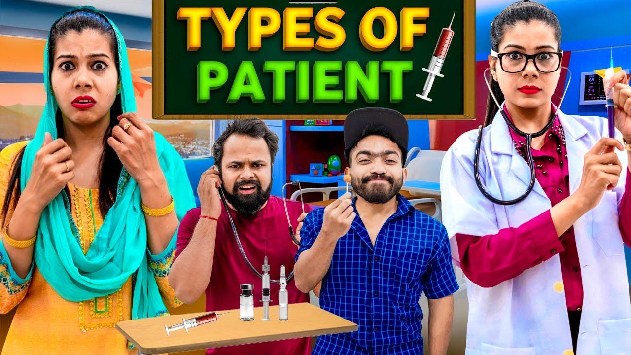 Types Of Patient | Sanjhalika Vlog