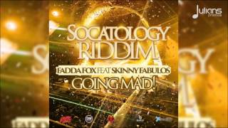 "Fadda Fox & Skinny Fabulous - Going Mad ""2016 Soca"" (Crop Over)"