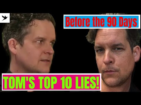 Tom's TOP 10 LIES- Before the 90 Days Review & Analysis- I've Got a Secret