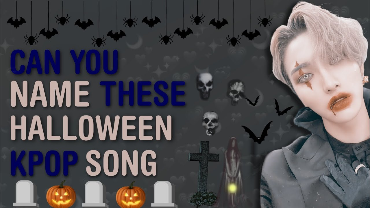 KPOP GAMES | DO YOU RECOGNIZE THESE KPOP HALLOWEEN SONG?