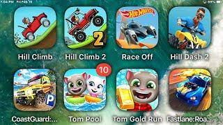 Hill Climb,Hill Climb 2,Race Off,Hill Dash 2,Coast Guard,Tom Pool,Tom Gold Run,Fastlane