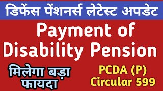 7th Pay Disability Pension Latest News for Armed Forces Pensioners PCDA Circular 599