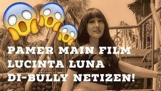 Main Film 'Bridezilla', Lucinta Luna Kena Nyinyir Ganas Netizen!