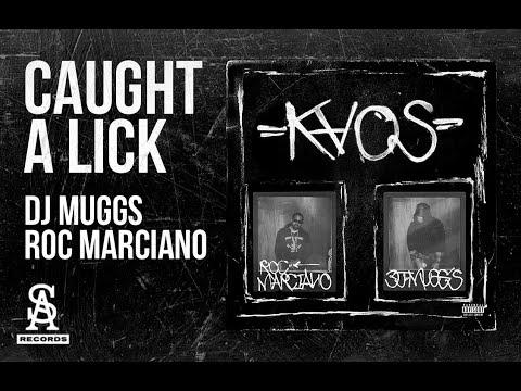 DJ MUGGS x ROC MARCIANO - Caught A Lick