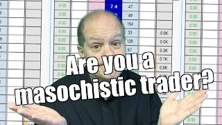 Peter Webb, Bet Angel - Are you a masochistic trader?