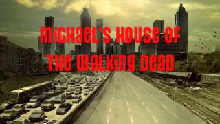 Michael's House Of The Walking Dead