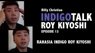Video IndigoTalk #13 : RAHASIA INDIGO ROY KIYOSHI download MP3, 3GP, MP4, WEBM, AVI, FLV September 2018