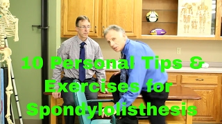 10 Personal Tips/Exercises for Spondylolisthesis by a Physical Therapist Who has It.