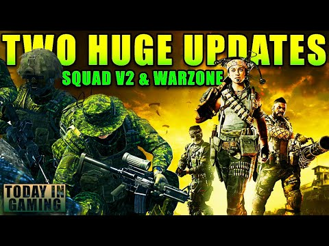 MASSIVE Warzone Update & Even BIGGER Update for Squad - Today In Gaming