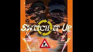 Switch it up - Departamento de Rap