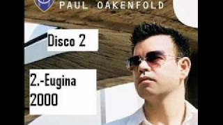 paul oakenfold eugina 2000 perfecto presents another world