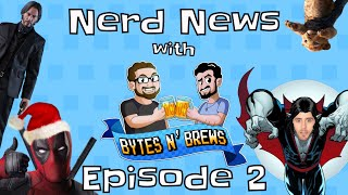 Keanu in Toy Story 4, Venom Sequel, and a Deadpool Christmas - Nerd News With Bytes N' Brews! 11/25