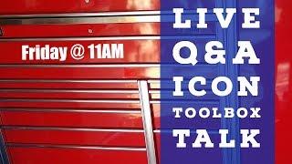 Icon Tool Box Talk - LIVE!