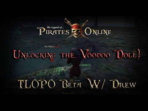 The Legend of Pirates Online Beta #2 - Unlocking the Voodoo Doll!