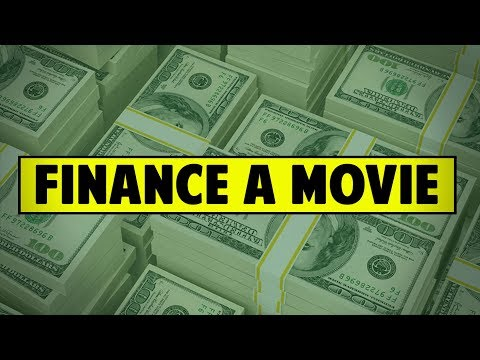 How To Finance A Movie