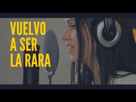 VUELVO A SER LA RARA - SWEET CALIFORNIA | COVER CAROLINA GARCÍA
