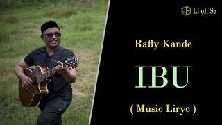 Rafly Kande - IBU - ( Music Liryc )