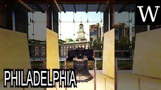 PHILADELPHIA - WikiVidi Documentary