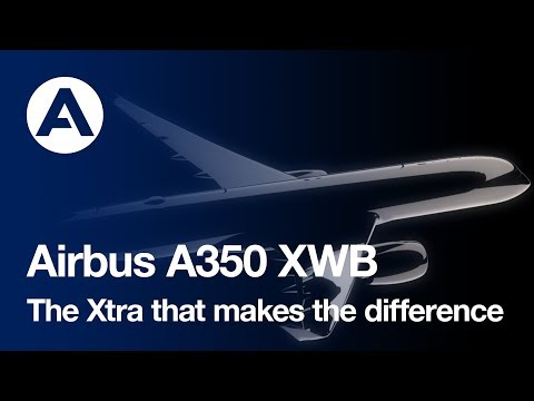 The Xtra that makes the difference for the A350 XWB
