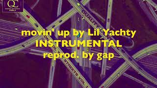Lil Yachty ft Ty Dolla Sign - Movin' Up - Instrumental reprod. gap