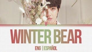 V (뷔) – Winter Bear (ENG | ESPAÑOL)