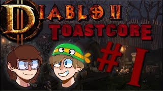 Diablo II ToastCore | Part 1 (Ft. Danward and ProtonToad!)
