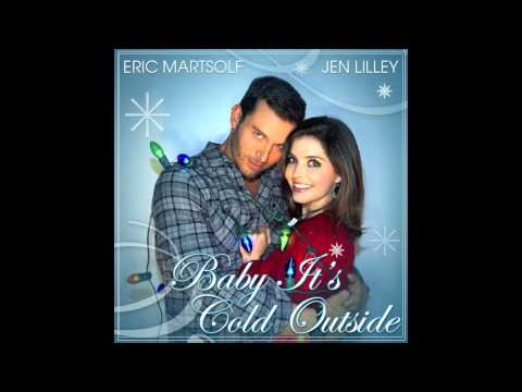 BABY IT'S COLD OUTSIDE by Jen Lilley & Eric Martsolf