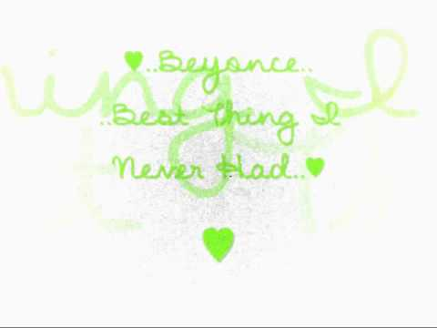♥,,Best Thing I Never Had,,♥