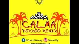 Calma - Pedro Capo Ft Farruko Dj Auzeck