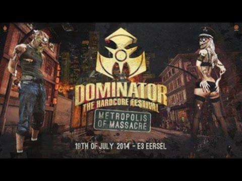 Dominator 2014 Metropolos of Massacre | Hardcore | Goosebumpers