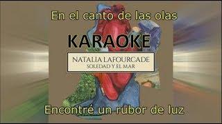 Soledad Y El Mar - Natalia Lafourcade (KARAOKE/LETRA)