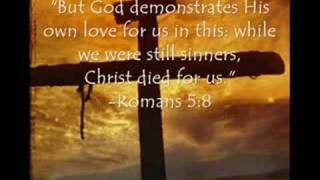 God Loves You -  Turn To Jesus Christ, Away From Sin