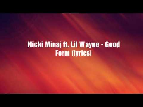 Nicki Minaj - Good Form ft. Lil Wayne (lyrics)