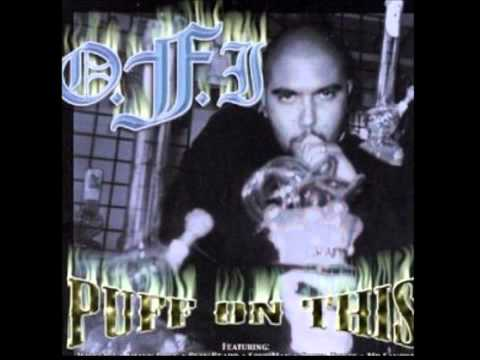 O.F.I - Blowin' Smoke