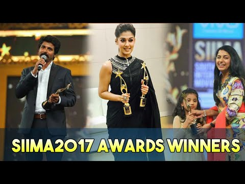 SIIMA2017 Awards Tamil Winners Full List || SIIMA2017 || Tamil Awards || Tamil Cinema