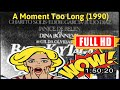[ [VLOG OLD MOVIE] ] No.82 @A Moment Too Long (1990) #The3925csffx
