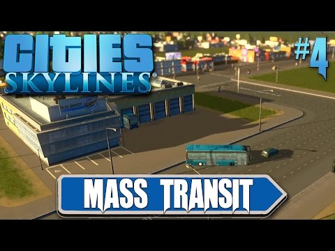 Cities Skylines: Mass Transit #4 Bus Depot And Taxis