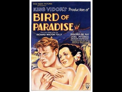 Bird of Paradise full movie | Dolores del Rio  | Joel McCrea | John Halliday | King Vidor