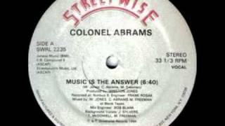 Colonel Abrams-Music Is The Answer