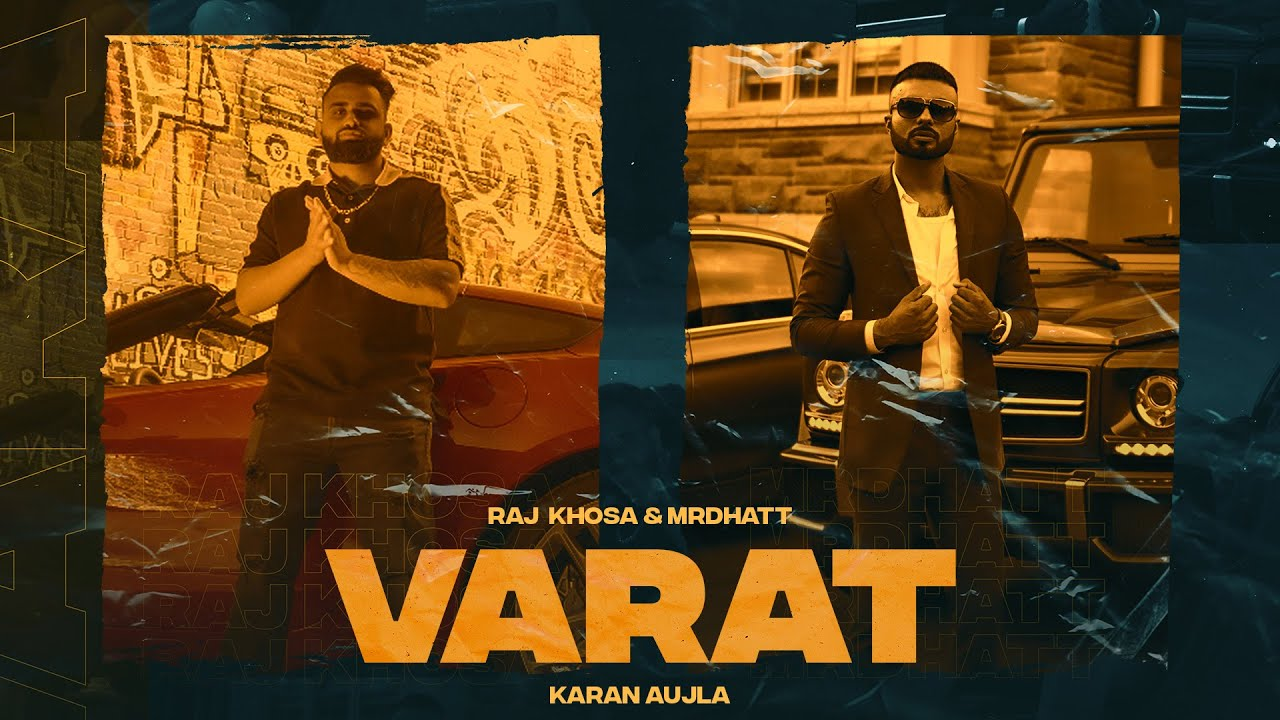 Varat (Full Video) Raj Khosa| Karan Aujla I Yeah Proof | Latest Punjabi Songs 2021