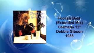 Debbie Gibson - Foolish Beat (Extended Remix)