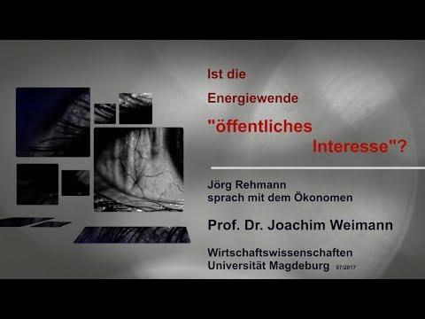 """Ist die Energiewende """"öffentliches Interesse""""? - Jörg Rehmann im Gespräch mit Joachim Weimann"""