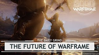 Warframe: The Future & Aftereffects of Plains of Eidolon [thedailygrind]
