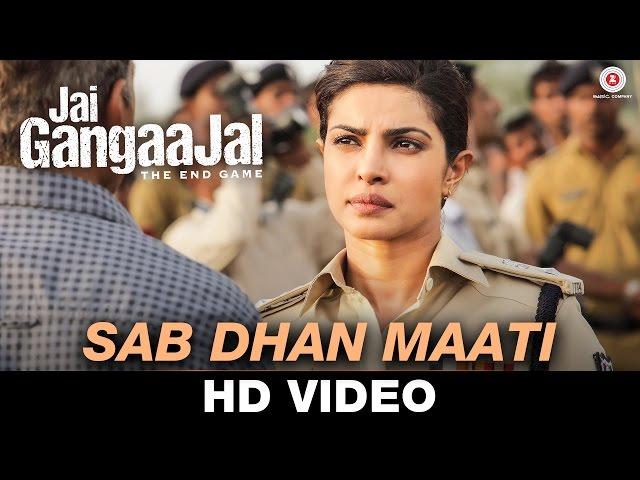 Sab Dhan Maati - Jai Gangaajal | Amruta Fadnavis | Salim & Sulaiman | Priyanka Chopra & Prakash Jha