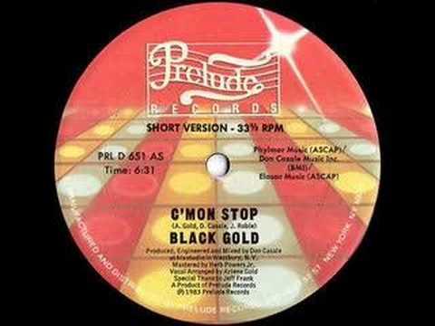 Black Gold - C'mon Stop (1983) Disco