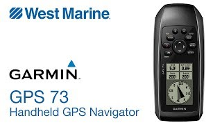 Garmin GPS 73 Handheld Navigator - West Marine Quick Look