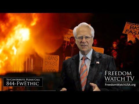 Help Freedom Watch Put Down the Violent Leftist Revolution!