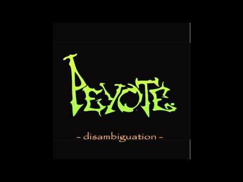 Peyote - Disambiguation (Part 2)