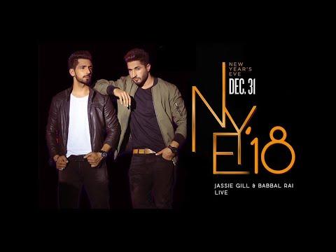 Jassi Gill & Babbal Rai Live Performance | 31 Dec 2017 | New Year Eve 2018 | Team Jassi Babbal | 4K