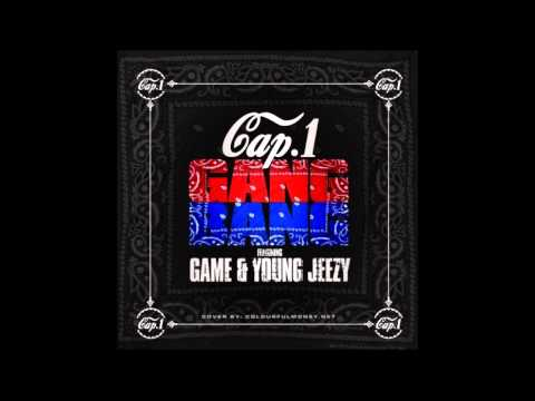 Cap 1 feat. Young Jeezy & The Game  - Gang Bang [HQ]